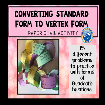 Quadratic Equation Vertex Form and Standard Form Paper Chain Activity