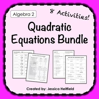 Quadratic Equations Activity Bundle