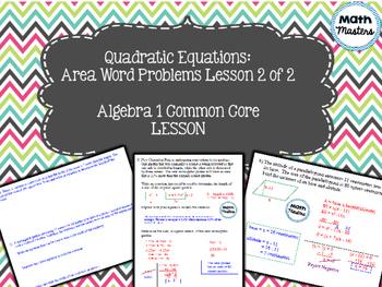 Quadratic Equations: Area Word Problems Lesson 2 of 2