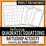 Solving Quadratic Equations Battleship Partner Activity