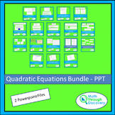 Quadratic Equations Bundle - PPT