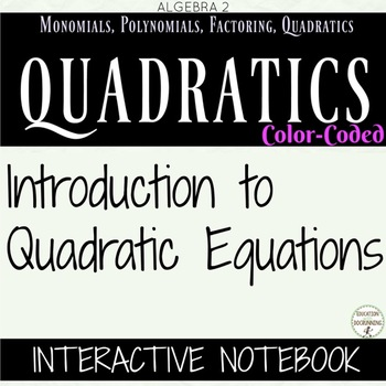 Quadratic Equations Color Coded Interactive Notebook Algebra 2 Unit 4
