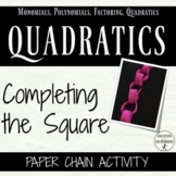 Completing the Square Paper Chain Activity