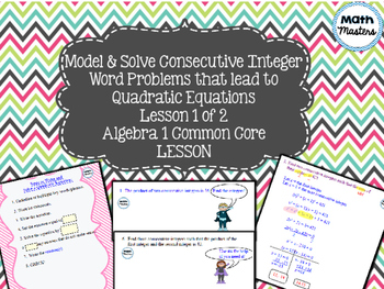Quadratic Equations: Consecutive Integer Word Problems Les