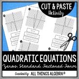 Quadratic Equations (Zeros, Standard Form, and Factored Form) Cut & Paste