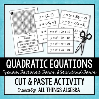 Quadratic Equations (Zeros, Standard Form, and Factored Form) Cut & Paste
