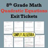 Quadratic Equations Exit Tickets
