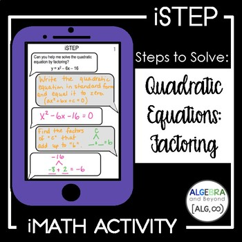 Quadratic Equations: Factoring - iStep