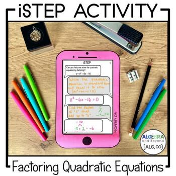 Quadratic Equations: Factoring Activity - iStep