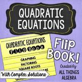 Quadratic Equations Flip Book (with Complex Solutions)