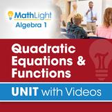 Quadratic Equations & Functions | Algebra 1 Unit with Videos