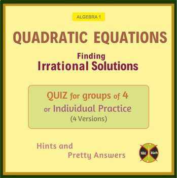 Quadratic Equations with Irrational Solutions - Group Activity