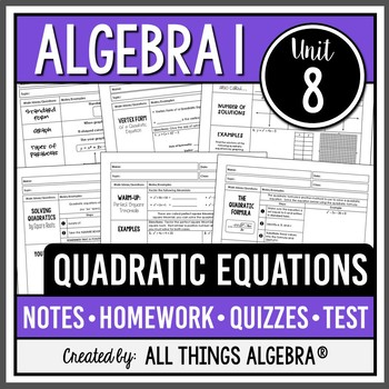 Quadratic Equations (Algebra 1 Curriculum - Unit 8) by All ...