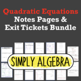 Quadratic Equations Notes Pages and Exit Tickets Bundle