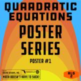 Quadratic Equations Poster (Algebra 1 and Algebra 2)