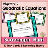 Quadratic Equations Scavenger Hunt Activity (Algebra 2 - Unit 4)