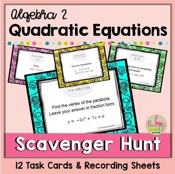 Algebra 2: Quadratic Equations Scavenger Hunt Activity