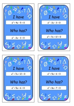 Quadratic Equations (Set 2) I have who has game