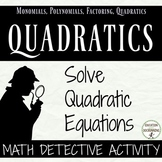 Factor Quadratic Equations Math Detective Activity