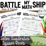 Quadratic Equations: Square Roots Activity - Battle My Math Ship Game