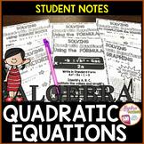 Solving Quadratic Equations Student Notes