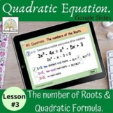 Quadratic Equations The Discriminant Quadratic Formula Algebra 1 Lesson #3.