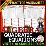 Writing Quadratic Equations: Vertex Form to Standard Form Practice