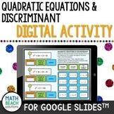 Quadratic Equations and Discriminant Activity for Google Slides™