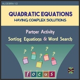 Quadratic Equations with Complex Roots - Sorting & Word Search(Partner Activity)