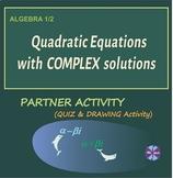 Quadratic Equations with Complex Solutions Partner Activit