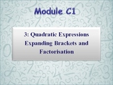 Quadratic Expressions Expanding Brackets and Factorisation
