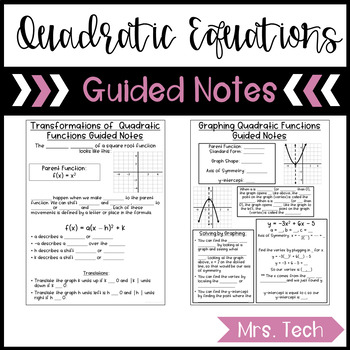 Quadratic Expressions, Function, and Equations Guided Notes