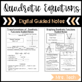 Quadratic Expressions, Function, and Equations Guided Notes - Digital