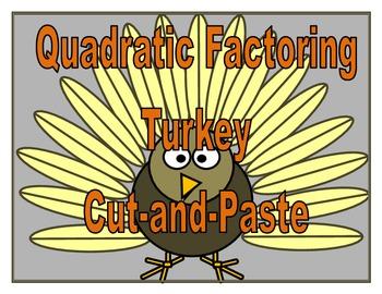 Quadratic Factoring Turkey (a>1)