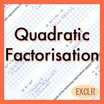 Quadratic Factorisation Review Sheet