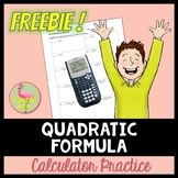 Quadratic Formula Calculator Practice Freebie