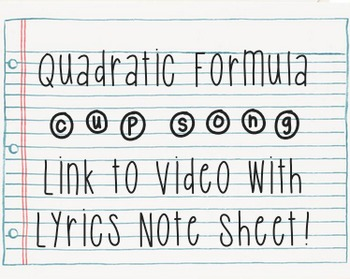 Quadratic Formula Cup Song Video Link and Lyrics!