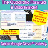 Quadratic Formula & Discriminant Digital  Activity Solve & Describe Solutions
