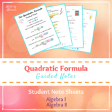 Quadratic Formula Guided Notes | Student Note Sheets