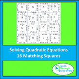 Match the Squares Puzzle - Solving Quadratic Equations -16 Cards