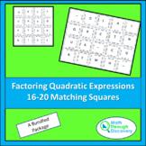 Algebra I: Match the Squares Puzzle-Factoring Quadratic Expressions-16/20 Cards
