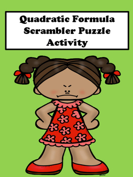 Quadratic Formula Scramble Puzzle Activity (No Pictures)