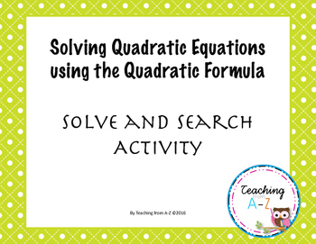 Quadratic Formula - Solve and Search Activity
