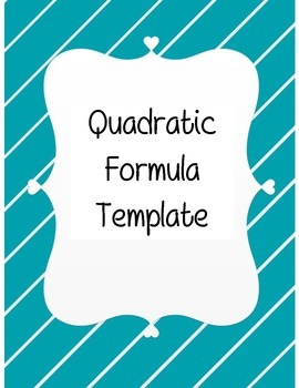 Quadratic Formula Template