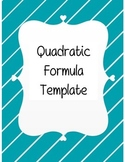Quadratic Formula Template