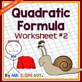 Quadratic Formula Worksheet #2 (Solving Quadratic Equations)