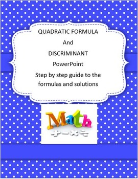 Quadratic Formula and Discriminant PowerPoint
