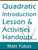 Algebra Quadratic Function Introduction - Lesson Plan, Activities, Handouts