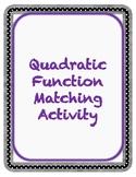 Quadratic Function Matching Activity