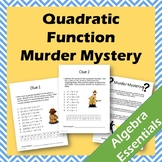 Murder Mystery - Quadratic Functions